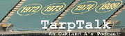 Tarp Talk: an Oakland A's Podcast